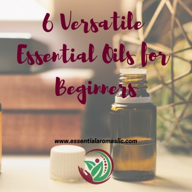 6 Versatile Essential Oils for Beginners
